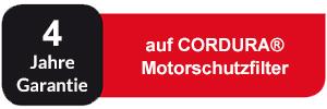 4 Jahre Garantie auf CORDURA Motorschutzfilter