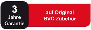 3 Jahre Garantie auf Original BVC Zubehör