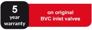 5 year warranty on original BVC inlet valves